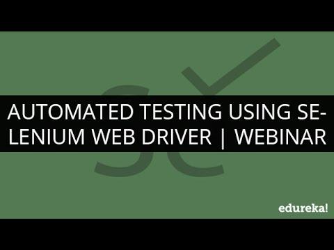 Selenium Webdriver and Selenium Grid Tutorial - Automation Testing   Selenium Tutorial   Edureka