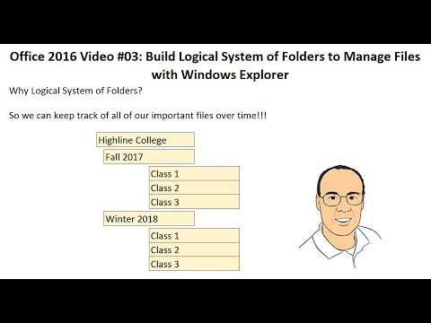 Office 2016 Video #03: Build Logical System of Folders to Manage Files