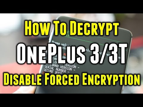 How to Decrypt (Unencrypt) OnePlus 3/3T | Disable Forced Encryption