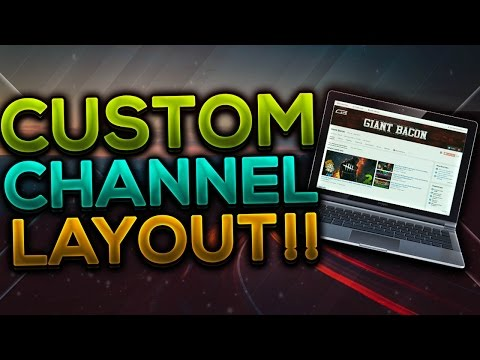 How To Customize Your YouTube Channel Layout || 2016!!