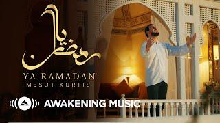 Mesut Kurtis - Ya Ramadan | مسعود كُرتس - يا رمضان | Official Music Video | Azeem AlShan EP