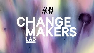 H&M Change-Makers Lab