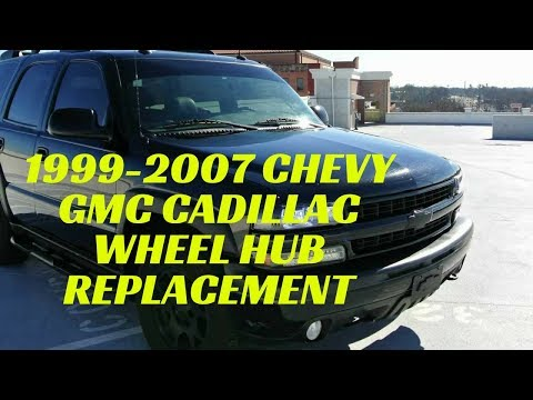 99-07 GMC Chevy Cadillac Front Wheel Hub Replacement