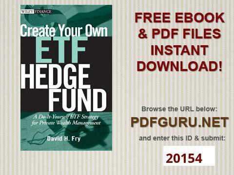 Create Your Own ETF Hedge Fund A Do It Yourself ETF Strategy for Private Wealth Management