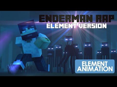 MINECRAFT ENDERMAN RAP|ELEMENT VERSION