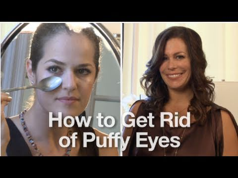 How to Get Rid of and Reduce Puffy Eyes Using Simple Household Items