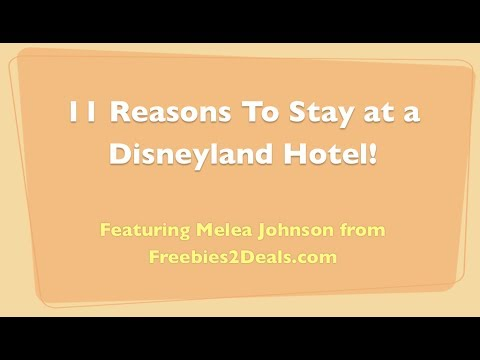 11 Reasons to Stay at a Disneyland Hotel!
