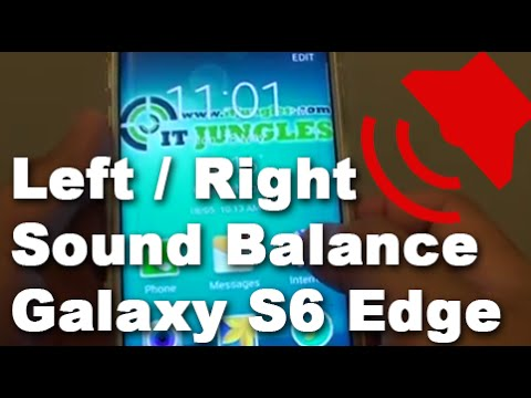 Samsung Galaxy S6 Edge: How to Change Left and Right Sound Balance
