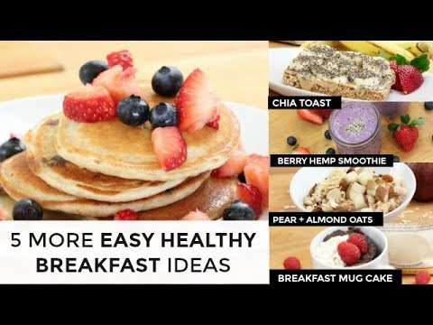 5 More Easy Healthy Breakfast Ideas | In Under 5 Minutes