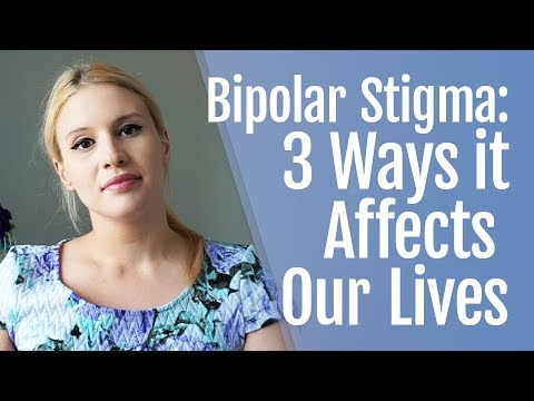 Bipolar Stigma: 3 Ways it Affects Our Lives | HealthyPlace