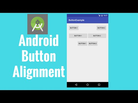Android button alignment tutorial