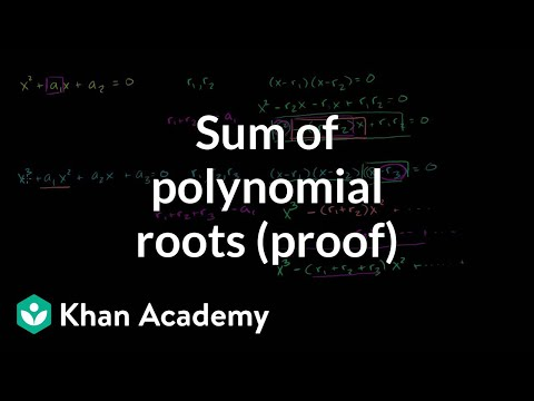 Sum of polynomial roots (proof) | Math for fun and glory | Khan Academy