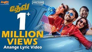 Dev - Anange Lyric Video (Tamil)    Karthi, Rakul Preet Singh   Harris Jayaraj   Rajath Ravishankar
