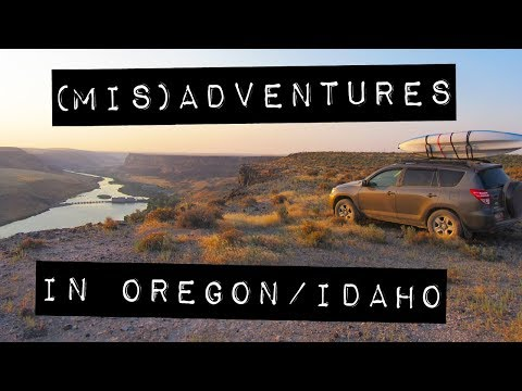 (Mis)Adventures in Oregon and Idaho – SUV Camping/Vandwelling Road Trip