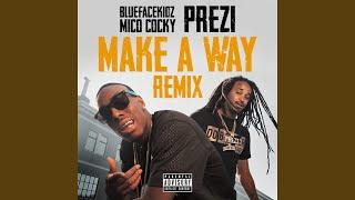 Make A Way (Remix)