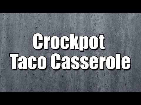 Crockpot Taco Casserole - MY3 FOODS - EASY TO LEARN