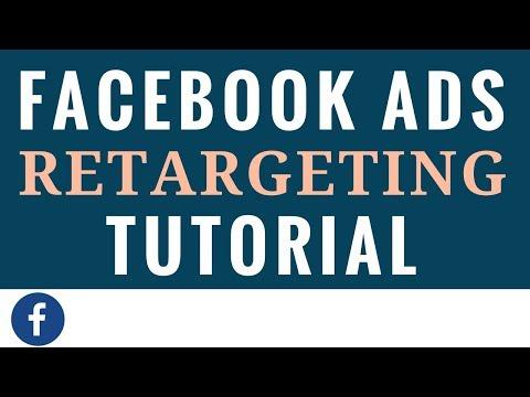 Facebook Ads Retargeting Tutorial for Beginners 2018 - Facebook Advertising Retargeting Campaigns