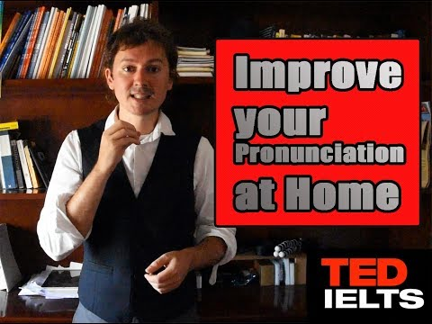 5 Ways to Improve Pronunciation at Home [IELTS Speaking]