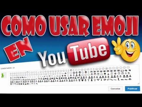Como Usar Emoji En Los Comentarios De Youtube y Mas Sitios