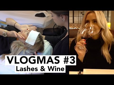 VLOGMAS #3 2017 - Lashes and Wine
