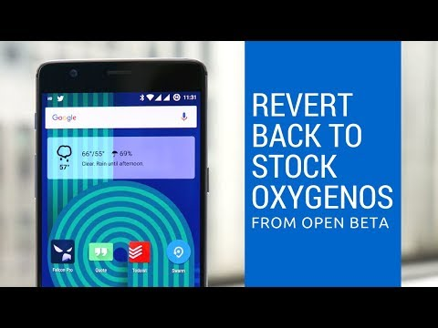 OnePlus 3/3T | How to Revert Back to Stock OxygenOS from Open Beta