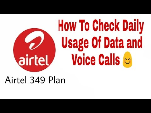 Airtel 244,349,399,549 Monthly Plan-How To Check Daily Usage Of Data And Voice Calls (New USSDs)