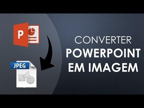 Como Transformar slides do PowerPoint em imagens
