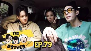 The Driver EP.79 - ไอซ์ พาริส + เจเจ