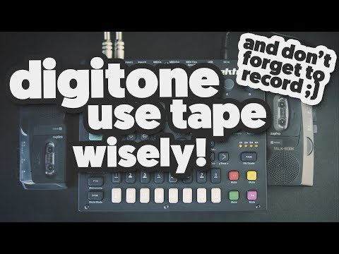 DIGITONE: TAPE as FX TOOL (use tape wisely ;) )