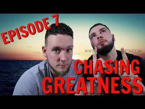 Chasing Greatness: Episode 7 - Who Would Win in a Fight, Nate or Kevin?