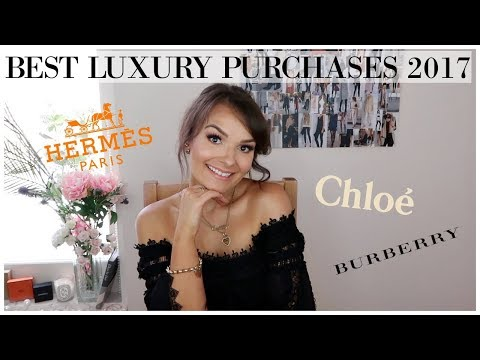 BEST LUXURY PURCHASES OF 2017 || Caitlin Pawlowski ♥