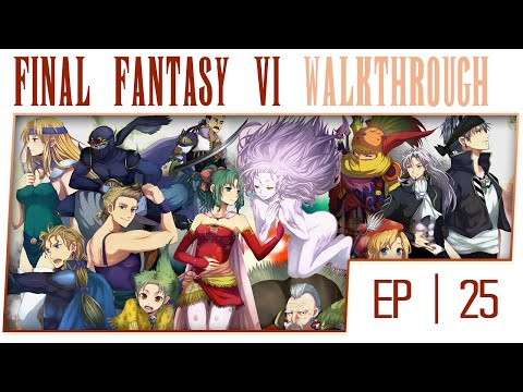 Final Fantasy 6 No Commentary Walkthrough - Part 25 - Floating Continent [Boss: Ultima Weapon]