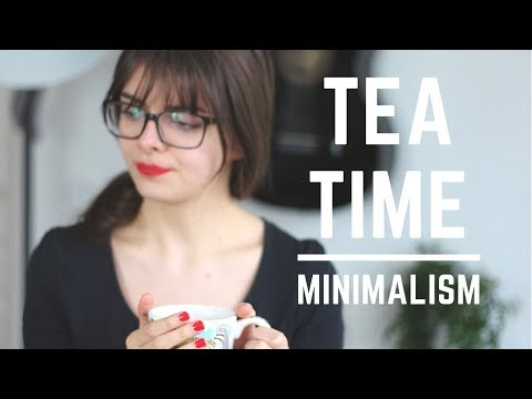 Living With Less & Simplifying Life   Tea Time Topic: Minimalism