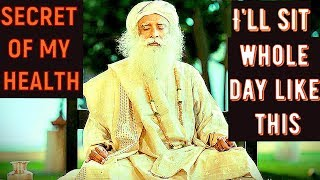 Sadhguru - Every day I Do 20  seconds of sadhana, I have no regular exercise regimen!