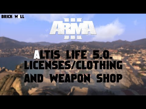 Altis Life 5.0. Tutorial #3: Licenses/Clothing/Weapons Shops