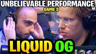 LIQUID vs OG (Game 3) Unbelievable Performance! Grand Final TI9 Dota 2