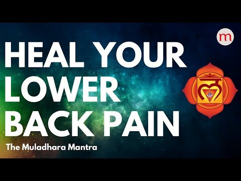 *POWERFUL MANTRA TO CURE BACK PAIN ❯ MULADHARA CHAKRA ACTIVATION MUSIC ❯  CHAKRA HEALING MUSIC