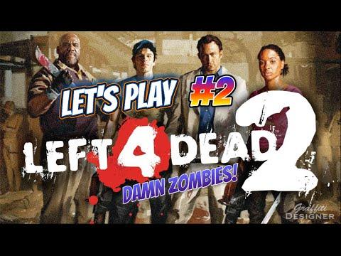 Let's play - Left 4 dead 2 - Dead center #2
