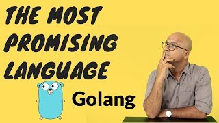 The Most Promising language | Golang