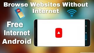 FREE unlimited INTERNET on ANY SIM without DATA - HOW to use FREE INTERNET 2018 - Offline browser
