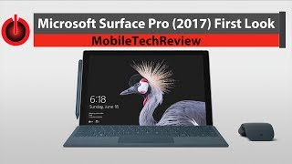 Microsoft Surface Pro (2017) First Look