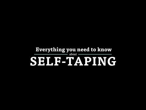 Everything You Need to Know About Self-Taping [UPDATED]
