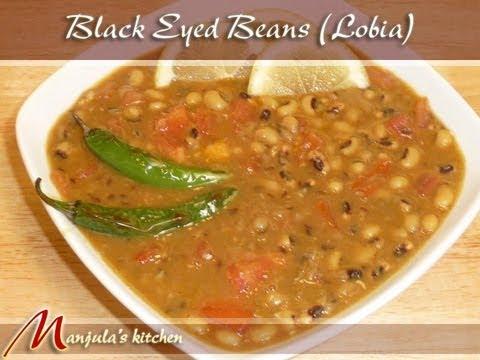 Black Eyed Beans (Peas, Lobia) Recipe by Manjula