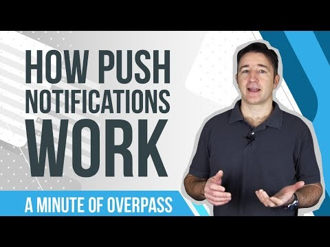 How Push Notifications Work - A Minute of Overpass