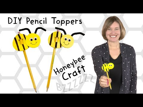 DIY Bee Pencil Toppers| Crafts for Kids
