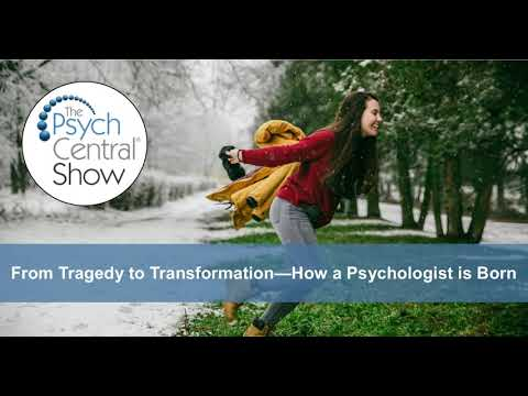 From Tragedy to Transformation – How a Psychologist is Born
