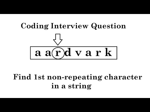 IQ 22: Find the first non repeating character in a string