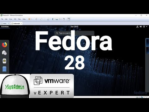 How to Install Fedora 28 + Review on VMware Workstation [2018]