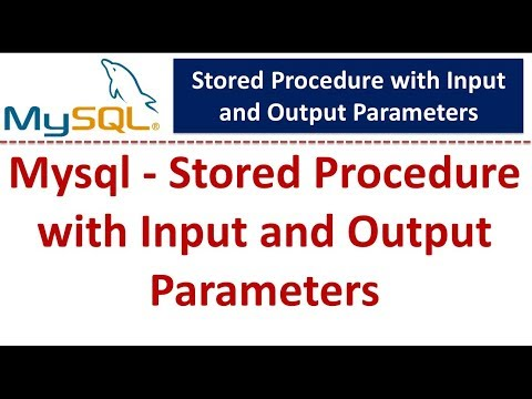 Mysql - Stored Procedure with Input and Output Parameters