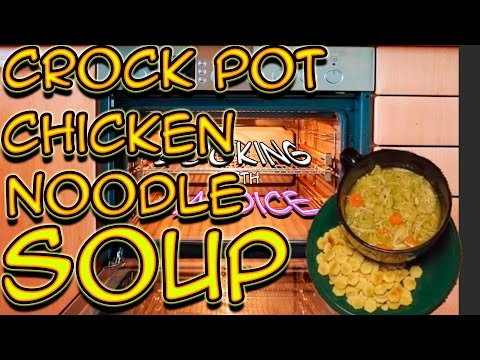 How to make Crock Pot Chicken Noodle Soup